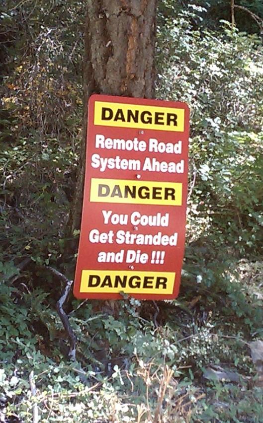 Forest Service Danger Sign