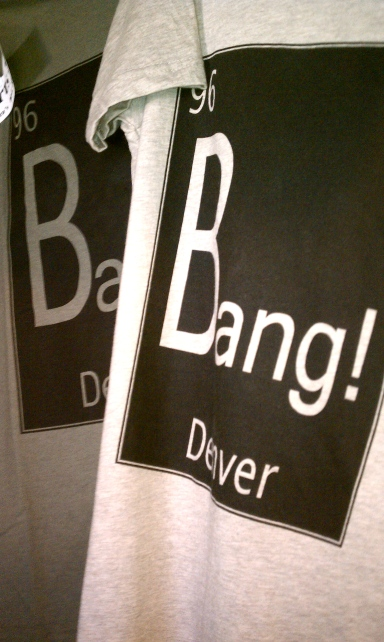 Bang in Denver is the best!