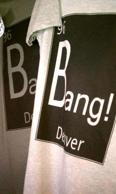 Bang in Denver is the best!